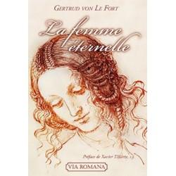 La femme éternelle - Gertrud von Le Fort