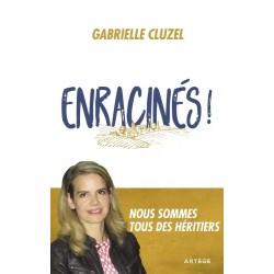 Enracinés ! - Gabrielle Cluzel