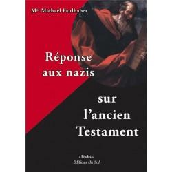 Réponse aux nazis sur l´ancien Testament - Faulhaber (Cardinal Michel)