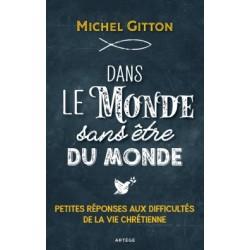 Dans le monde sans être - Michel Gitton