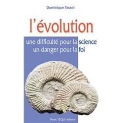L'évolution - Dominique Tassot