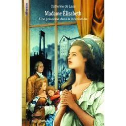 Madame Elisabeth - Catherine de Lasa