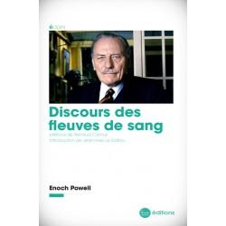 Discours des fleuves de sang - Enoch Powell