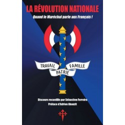 La Révolution nationale - Philippe Pétain