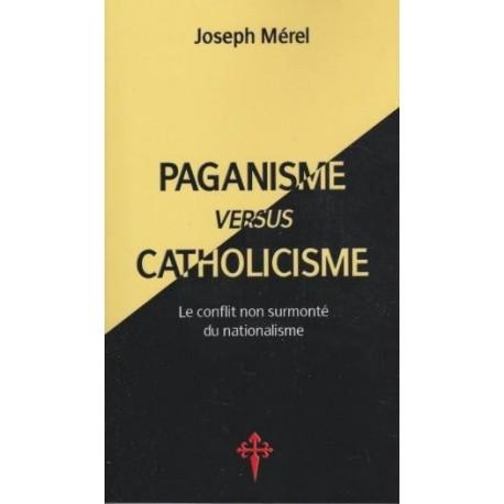 Pganisme versus catholicisme  - Joseph Merel