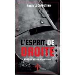 L'esprit de droite - Louis Le Carpentier