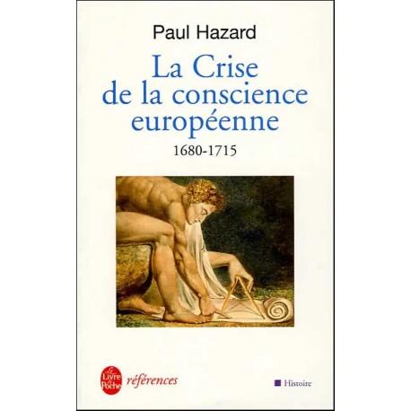 La Crise de la conscience européenne - Paul Hazard (Poche)