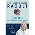Epidémies Vrais dangers et fausses alertes - Professeur Didier Raoult