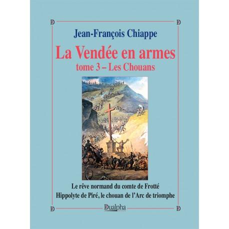 La Vendée en armes Tome 3, Les Chouans
