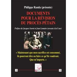 Documents pour la révision du procès Pétain - Philippe Randa