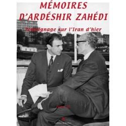 Mémoires d'Ardéshir Zahédi Tome III