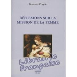 Réflexions sur la mission de la femme - Gustave Corção