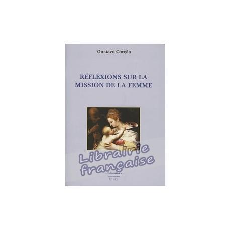 Réflexions sur la mission de la femme - Gustavo Corção