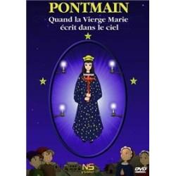 Pontmain - Quand la Vierge Marie écrit dans le ciel (DVD)