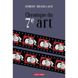 Chronique du 7e art - Robert Brasillach