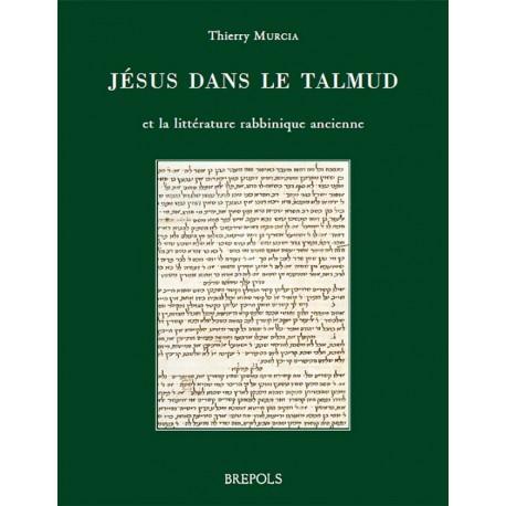 Jésus dans le Talmud - Thierry Murcia