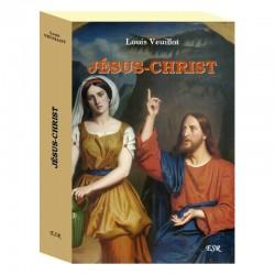 Jésus-Christ - Louis Veuillot