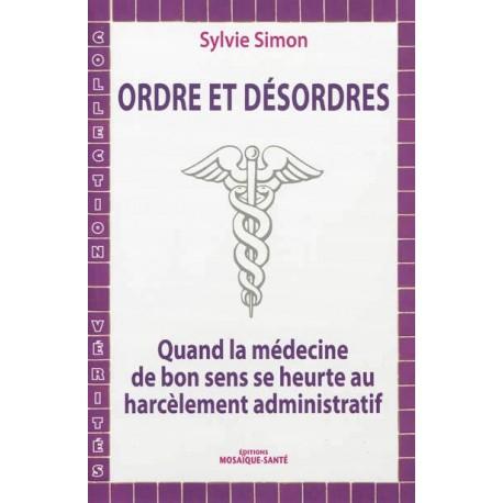 Ordre et désordes - Sylvie Simon