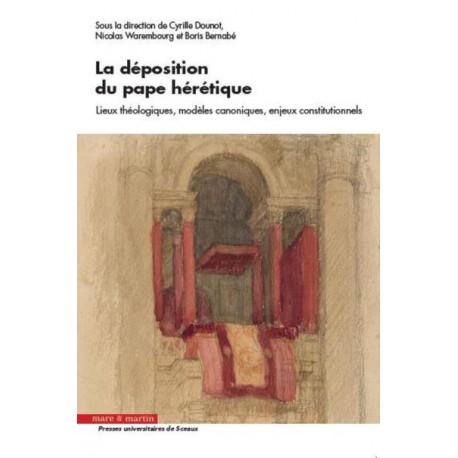 La déposition du pape hérétique - Collectif