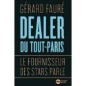 Dealer du Tout-Paris - Gérard Fauré