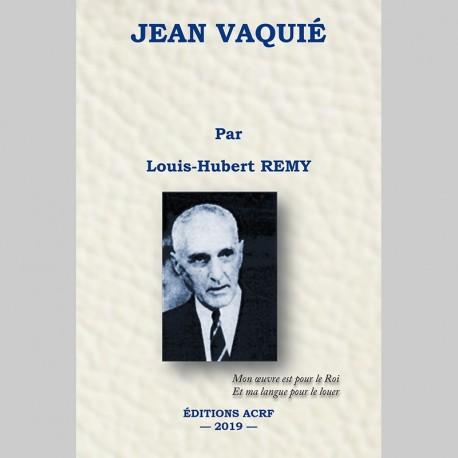 Jean Vaquié - Louis-Hubert Remy