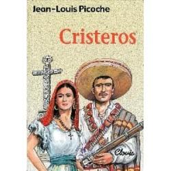 Cristeros - jean-Louis Picoche