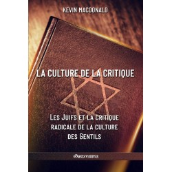 La culture de la critique - Kevin Macdonald