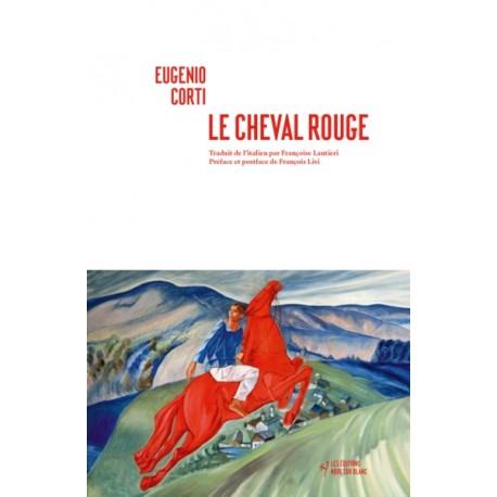Le cheval rouge  - Eugenio Corti