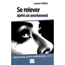 Se relever après un avortement - Laurent Spriet