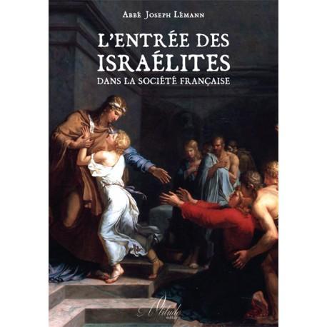 L'entrée des Israëlites dans la société française - Joseph Lémann