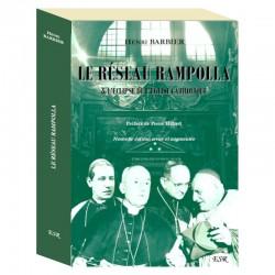 Le éseau Rampolla & l'éclipse de l'Eglise catholique - Henri Barbier