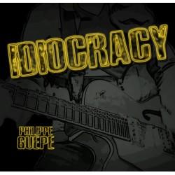 Idiocracy - Philippe Guêpe