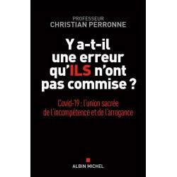 Y a-t-il une erreur qu'ILS n'ont pas commise ? - Christian Perronne