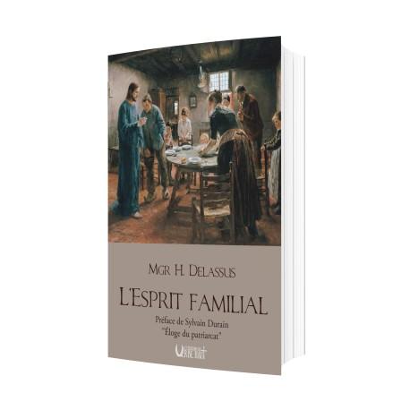 L'esprit familial - Mgr Henri Delassus