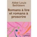 Romans à lire et romans à proscrire - Abbé Louis Bethléem
