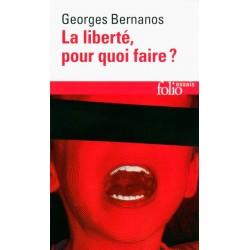 La liberté pour quoi faire ?  - Georges Bernanos (poche)