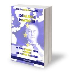 Idéalisme pratique - Richard Coudenhove-Kalergi