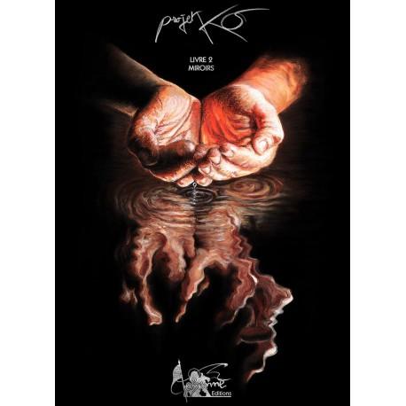 Projet KO : livre 2, miroirs (format BD)