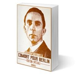 Combat pour Berlin - Joseph Goebbels