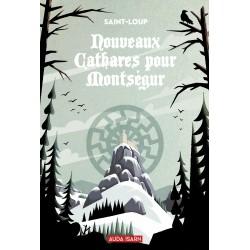 Nouveaux Cathares pour Montségur  - Saint-Loup