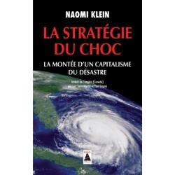 La stratégie du choc - Naomi Klein