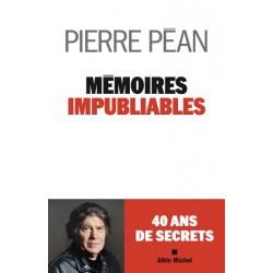 Mémoires impubliables - Pierre Péan