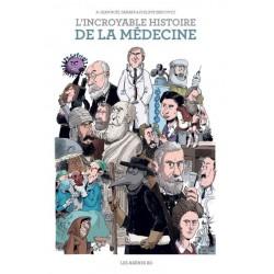 BD - L'incroyable histoire de la médecine - Pr Jean-Noël Fabiani/ Philippe Bercovici