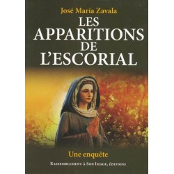Les apparitions de l'Escorial - José Maria Zavala