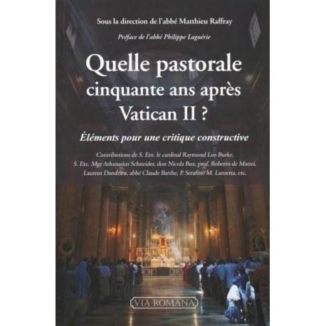 Quelle pastorale cinquante ans après Vatican II ?  Abbé Raffray