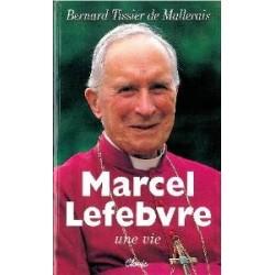 Marcel Lefebvre - Bernard Tissier de Mallerais