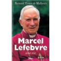 Marcel Lefebvre, une vie - Bernard Tissier de Mallerais