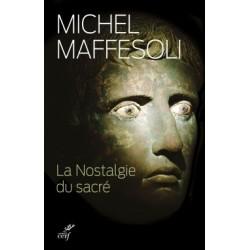 La Nostalgie du sacré - Michel Maffesoli