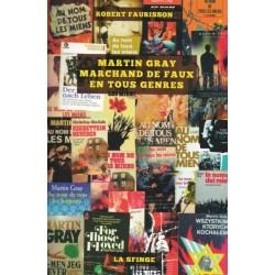 Martin Gray marchand de faux en tous genres - Robert Faurisson
