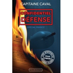 Confidentiel défense - Capitaine Caval